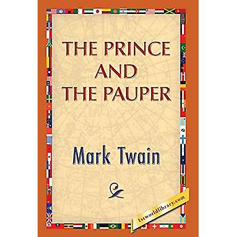 The Prince and the Pauper by Mark Twain - 9781421851600 Book