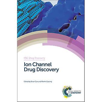 Ion Channel Drug Discovery RSC Drug Discovery