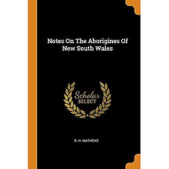 Notes on the Aborigines of� New South Wales