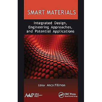 Smart Materials Integrated Design Engineering Approaches and Potential Applications