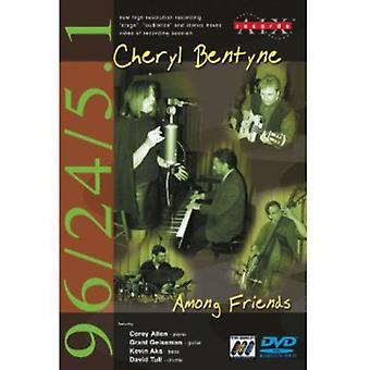 Chryl Bentyne-onder vrienden [DVD-Audio] USA import