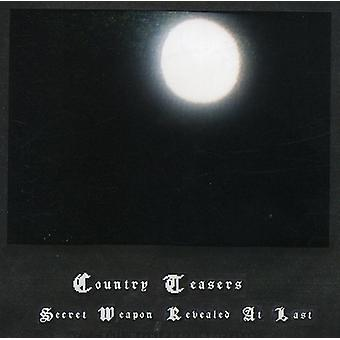 Country Teasers - Secret Weapon Revealed at Last [CD] USA import