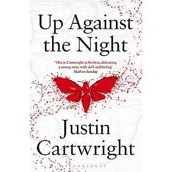 Up Against the Night by Justin Cartwright - 9781408858257 Book