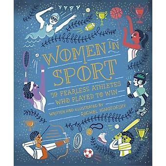 Kvinnor i Sport - femtio orädd idrottare som lekte att vinna av Rachel I