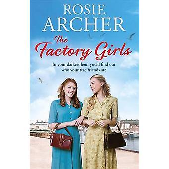 Factory-tytöt - 3 - pommi tytöt Rosie Archer - 9781784297824