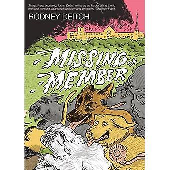 Missing Member by Rodney Deitch - 9781853981616 Book
