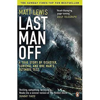 Último homem fora: Uma verdadeira história de desastre, sobrevivência e de um homem último teste