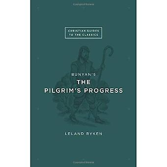 Bunyan's The Pilgrim's Progress (Christian Guides to the Classics)