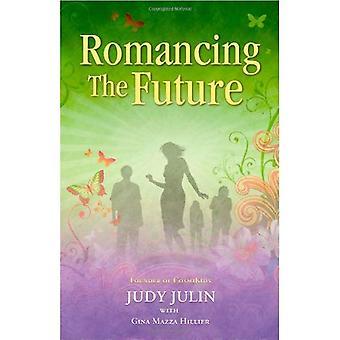 Romancing the Future