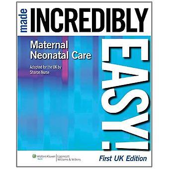 Maternelle et néonatale soins incroyablement facilité! (Incroyablement facile! Série) [abrégé] [livre audio] [Box set] [Illustrated] [gros caractères]