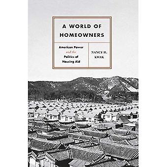 Świecie domów: American Power i polityka mieszkaniowych pomoc (historyczne badania miejskich Ameryki)