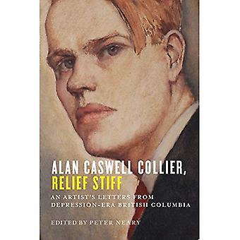 Alan Caswell Collier, Relief Stiff: Een kunstenaar Letters uit de Depressie-Era-Brits-Columbia