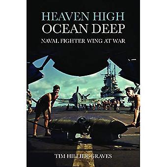 Heaven High, Ocean Deep: Naval Fighter Wing at War