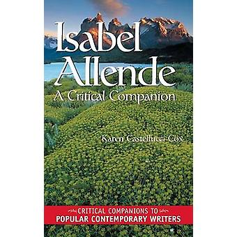 Isabel Allende A Critical Companion by Cox & Karen