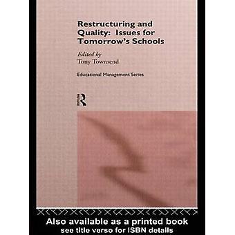 タウンゼント ・ トニーによる明日学校との再編と品質の問題