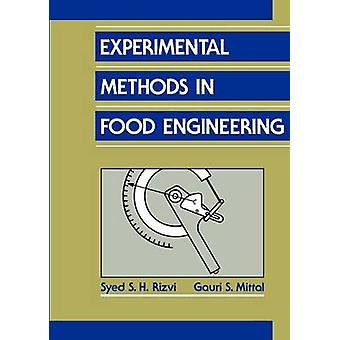 Experimental Methods in Food Engineering by Rizvi & Syed S.H.
