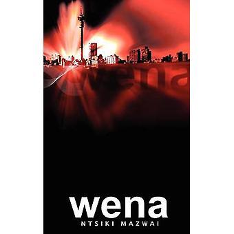 Wena by Mazwai & Ntsiki