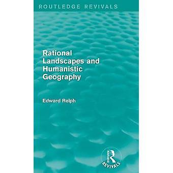 Rationale Landschaften und humanistischen Geographie von Relph & Edward