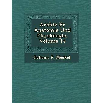 Archiv bont Anatomie Und Physiologie Volume 14 van Meckel & Johann F.