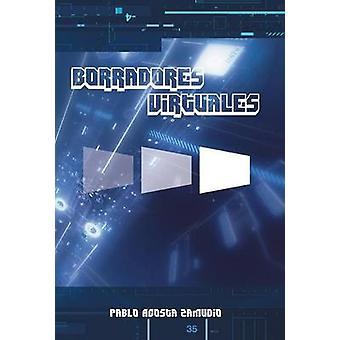Borradores Virtuales von Zamudio & Pablo Acosta