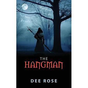 The Hangman by Rose & Dee