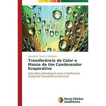 Transferncia de Calor e Massa de Um Condensador Evaporativo door Junior door