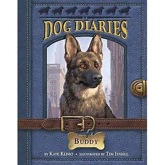 Dog Diaries #2 - Buddy by Kate Klimo - Tim Jessell - 9780307979049 Book