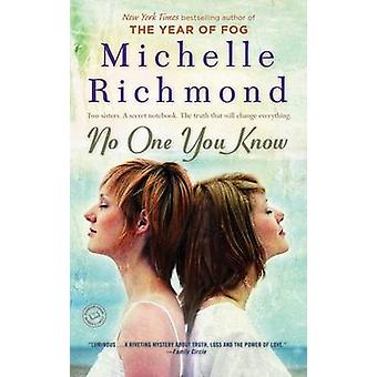 No One You Know by Michelle Richmond - 9780385340144 Book
