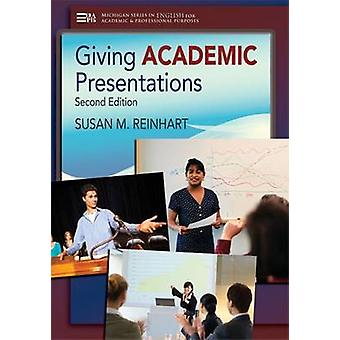 Giving Academic Presentations (2nd edition) by Susan M. Reinhart - 97