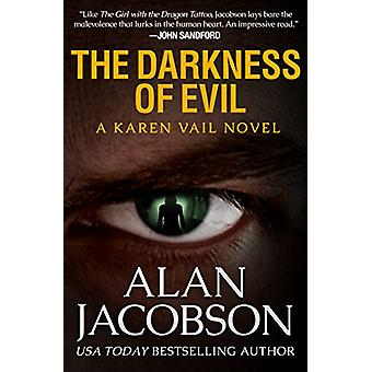 The Darkness of Evil by Alan Jacobson - 9781504041713 Book