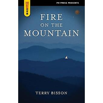 Fire on the Mountain by Terry Bisson - 9781604860870 Book