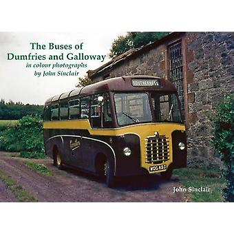 The Buses of Dumfries and Galloway - In Colour Photographs by John Sin