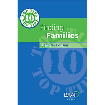 Ten Top Tips for Finding Families by Jennifer Cousins - 9781905664283