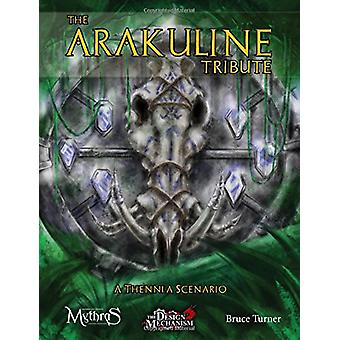 The Arakuline Tribute - A Thennla Scenario for Mythras by Bruce Turner