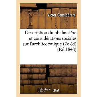 Description Du Phalanstere Et Considerations Sociales Sur L'Architect
