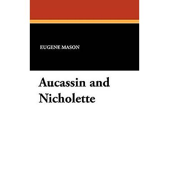 Aucassin and Nicholette by Mason & Eugene