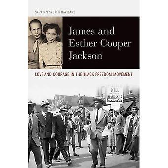 James en Esther Cooper Jackson: liefde en moed in de zwarte vrijheidsbeweging (burgerrechten en de strijd...
