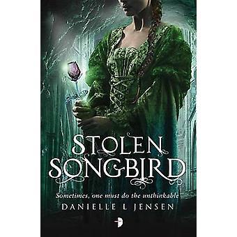 Stolen Songbird by Danielle Jensen - Steve Stone - 9781908844965 Book