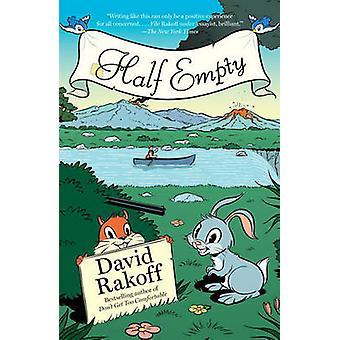 Half Empty by David Rakoff - 9780767929059 Book