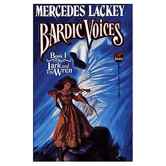 Bardic Voices: Lark and the Wren (Bardic Voices (Paperback))