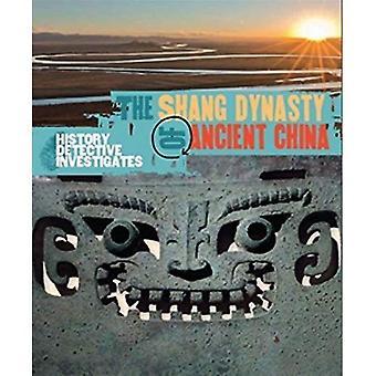 De geschiedenis-Detective onderzoekt: De Shang-dynastie van het oude China