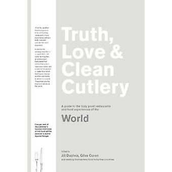 Truth Love  Clean Cutlery by Giles Coren