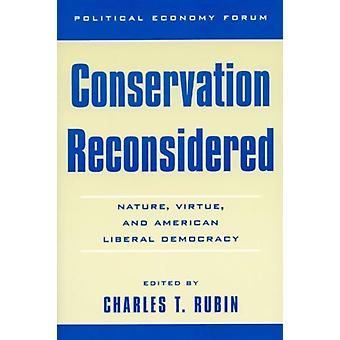 Conservation Reconsidered by Charles T Rubin