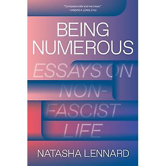 Being Numerous by Natasha Lennard