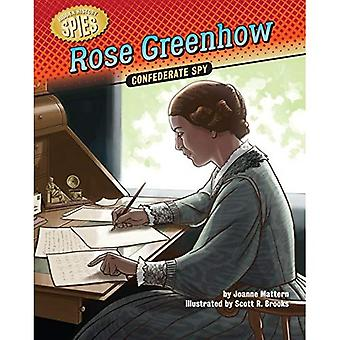 Rose Greenhow: Confederate Spy (Hidden History Spies)
