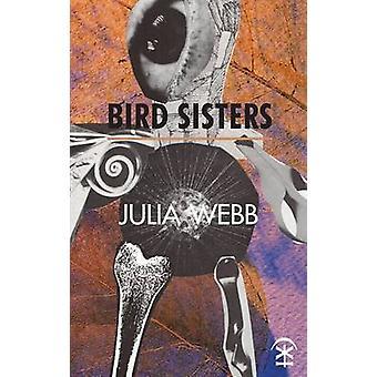 Bird Sisters by Webb & Julia