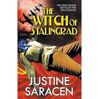 The Witch of Stalingrad by Saracen & Justine