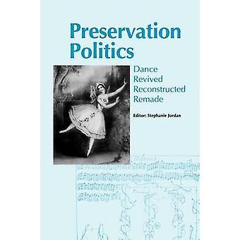 Preservation Politics by Jordan & Stephanie
