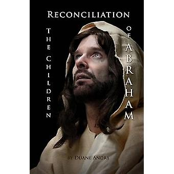 Reconciliation  The Children of Abraham by Andry & Duane