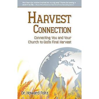 Harvest Connection by Foltz & Dr. Howard